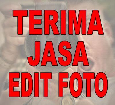 Foto: Terima Jasa Edit Foto